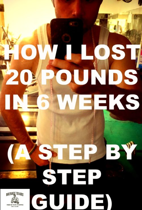 HOW I LOST 20 POUNDS IN 6 WEEKS