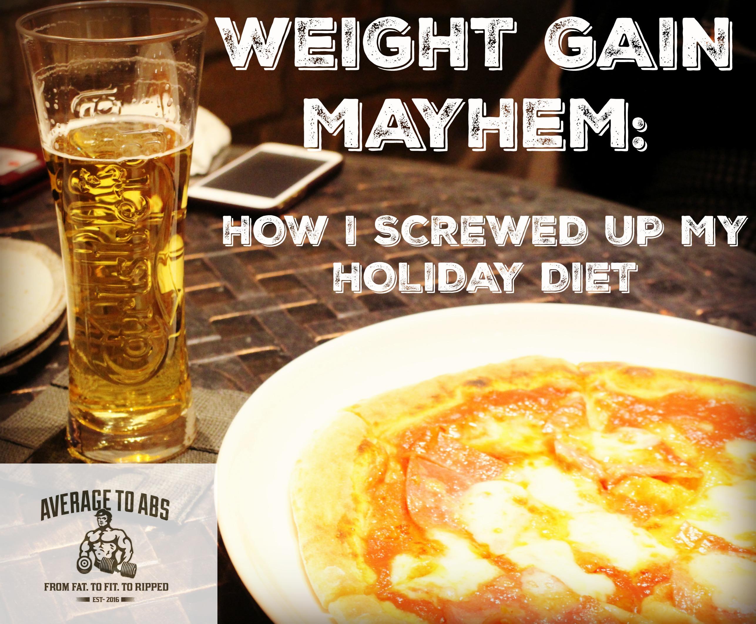 Weight Gain Mayhem
